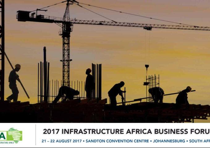2017 INFRASTRUCTURE AFRICA BUSINESS FORUM - Techgist.africa