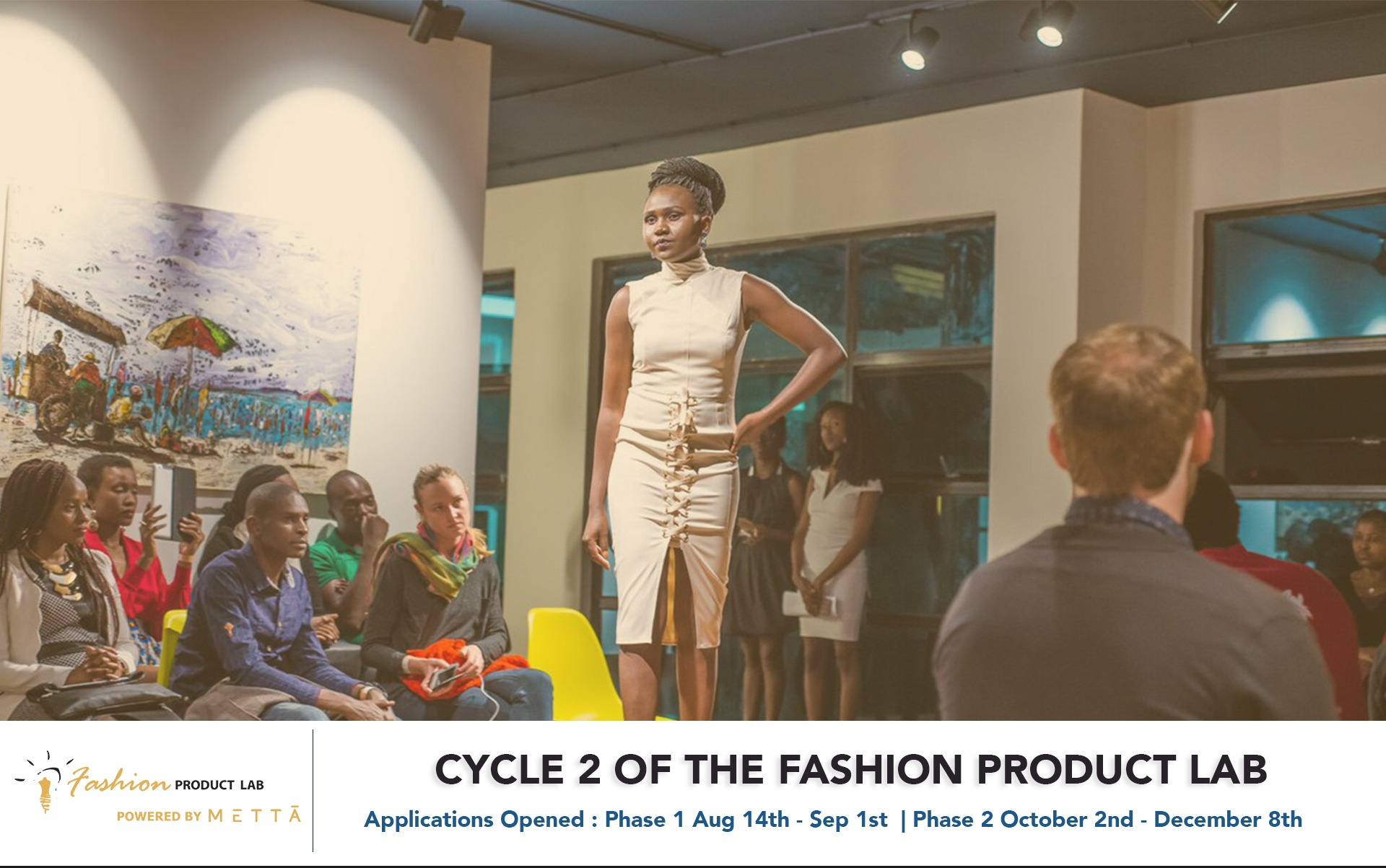 CYCLE 2 OF THE FASHION PRODUCT LAB WILL BE HOSTED BY METTĀ - Techgistafrica
