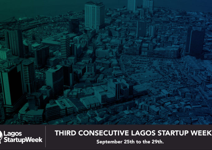 THIRD CONSECUTIVE LAGOS STARTUP WEEK IS SET FOR SEPTEMBER - Techgistafrica